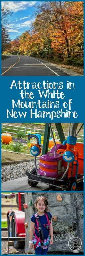 Attractions in the White Mountains of New Hampshire