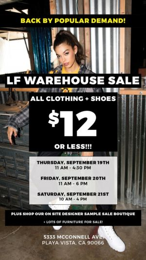 LF Warehouse Sale, Sept. 19th - 21st