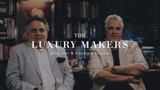 The Luxury Makers: Abu Jani and Sandeep Khosla on excess of fashion, style and couture