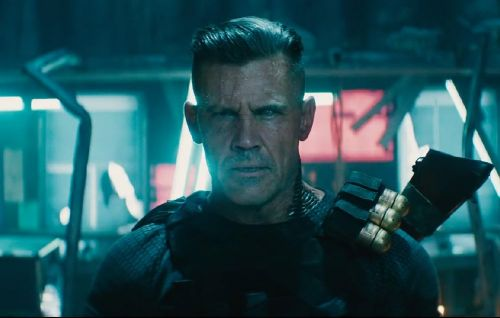 The New 'Deadpool 2' Trailer Is Here, and Boy Does Josh Brolin Look Jacked