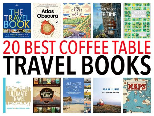 20 Best Coffee Table Travel Books to Inspire Wanderlust