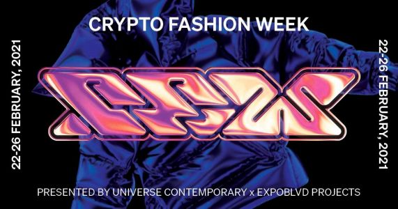 Crypto Fashion Week 2021 Welcomes The Future With Speakers, Workshops