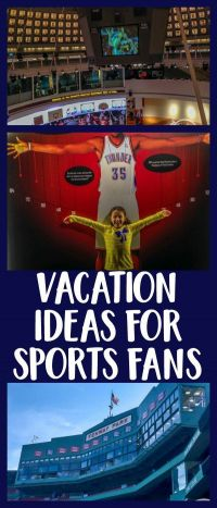 Vacation Ideas for Sports Fans