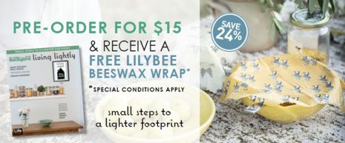 Pre-Order Special: In Your Backyard: Living Lightly AND receive a FREE LilyBee beeswax food wrap