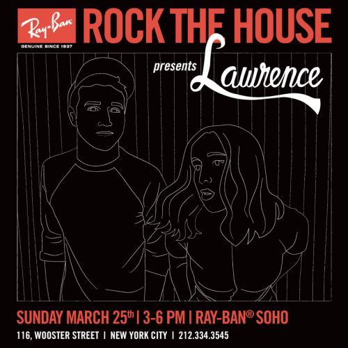 Ray-Ban Rock The House Presents Lawrence