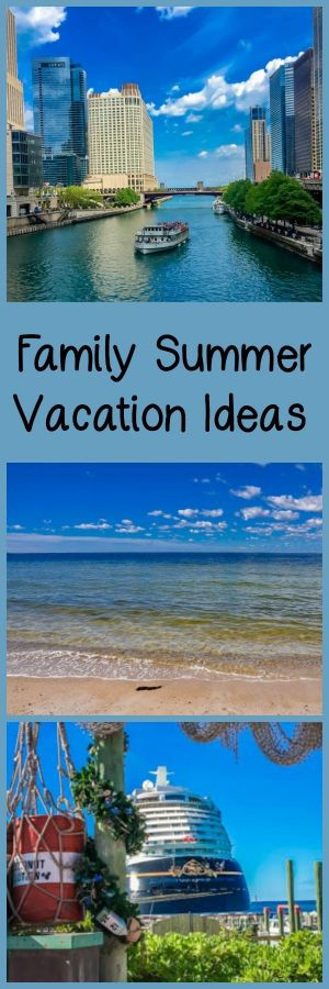 Family Summer Vacation Ideas For Your Next Trip