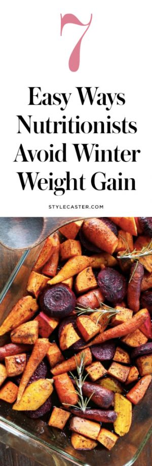 How Nutritionists Avoid Winter Weight Gain