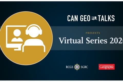 Can Geo Talks: Virtual Series 2020
