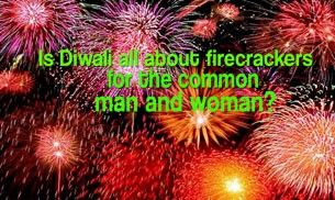 Watch: Is Diwali all about firecrackers for the common man and woman?