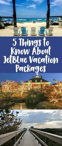 JetBlue Vacations - 5 Things to Know