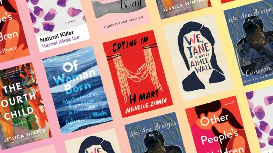 8 New Spring Books That Explore The Intricacies Of Motherhood