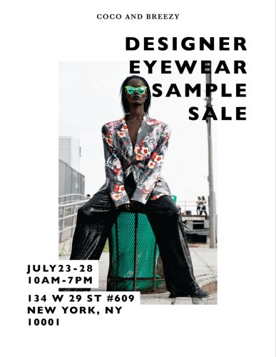 COCO And BREEZY Designer Eyewear Sample Sale - July 23rd to 28th - New York, NY